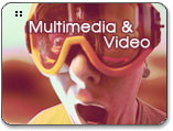 Multimedia and Video